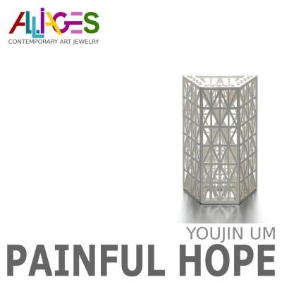 Painful Hope